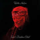 God's Problem Child/Willie Nelson