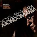 Mongomania/Mongo Santamaria