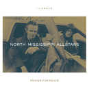 Prayer for Peace/North Mississippi Allstars