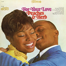 For Your Love/Peaches & Herb