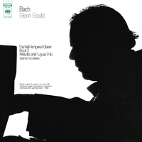 Bach: The Well-Tempered Clavier, Book II, Preludes & Fugues Nos. 9-16, BWV 878-885 - Gould Remastered/Glenn Gould