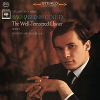 Bach: The Well-Tempered Clavier, Book I, Preludes & Fugues Nos. 1-8, BWV 846-853 - Gould Remastered/Glenn Gould