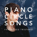 Piano Circle Songs/Francesco Tristano