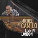 Live In London/Michel Camilo