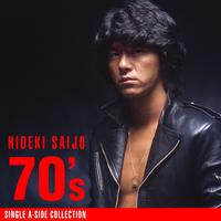 ハイレゾ/70'sシングルA面コレクション/西城秀樹
