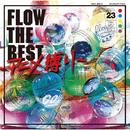 FLOW THE BEST ~アニメ縛り~/FLOW