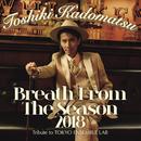 Breath From The Season 2018~Tribute to Tokyo Ensemble Lab~/角松 敏生
