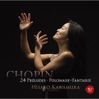 ショパン:24の前奏曲&幻想ポロネーズ/河村 尚子