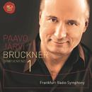 ブルックナー:交響曲第1番[1866年リンツ稿]/Paavo Jarvi Frankfurt Radio Symphony