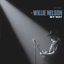 My Way/Willie Nelson