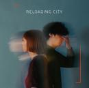 RELOADING CITY/ものんくる