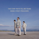 This Is My Truth Tell Me Yours: 20 Year Collectors' Edition (Remastered)/Manic Street Preachers
