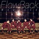 Weekend/FlowBack