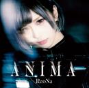 ANIMA (Special Edition)/ReoNa