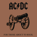 For Those About to Rock (We Salute You)/AC/DC