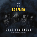 Cómo Olvidarme (En Vivo Estadio Vélez Sarsfield)/La Beriso