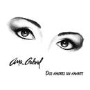 Dos Amores, un Amante/Ana Gabriel