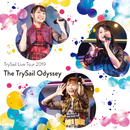 """TrySail Live Tour 2019""""The TrySail Odyssey""""/TrySail"""