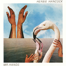 Mr. Hands/HERBIE HANCOCK