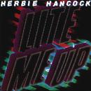 Lite Me Up/Herbie Hancock