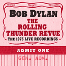 The Rolling Thunder Revue: The 1975 Live Recordings/Bob Dylan