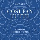 Mozart: Così fan tutte/Teodor Currentzis