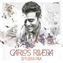 Si Fuera Mía - EP/Carlos Rivera