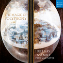 The Magic of Polyphony/Huelgas Ensemble