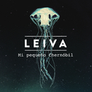 Mi Pequeño Chernóbil/Leiva