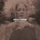 Un Canto por México, Vol. 1/Natalia Lafourcade
