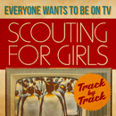 Everybody Wants To Be On TV - Track by Track/Scouting For Girls