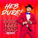 Heb dure! (Dodonnerstag Remix)/Dodo