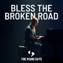Bless the Broken Road/The Piano Guys