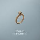 Find Ich Dich/Emilio