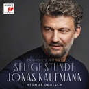 Selige Stunde/Jonas Kaufmann