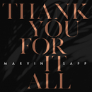 Thank You For It All/Marvin Sapp