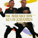 The Available 20's/Kevin Johansen