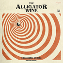 Sweetheart on Fire (Live)/The Alligator Wine