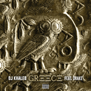 GREECE( feat.ドレイク)/DJ Khaled