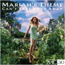 Can't Take That Away (Mariah's Theme) EP/Mariah Carey