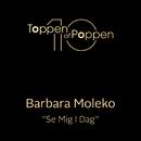 Se Mig I Dag/Barbara Moleko