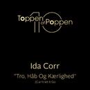 Tro, Håb og Kærlighed (Can't Let it Go)/Ida Corr
