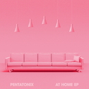 At Home/Pentatonix
