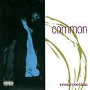 Resurrection/Common