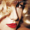 Esencial/Ana Torroja