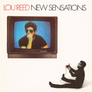 New Sensations/Lou Reed