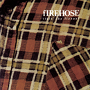 Flyin' The Flannel/fIREHOSE