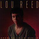 Growing Up In Public/Lou Reed