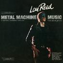 Metal Machine Music/Lou Reed