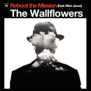 Reboot the Mission( feat.Mick Jones)/The Wallflowers